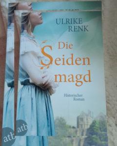 Die Seidenmagd von Ulrike Renk