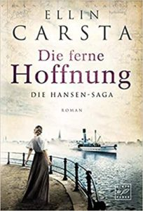 Die Hansen-Saga - Die ferne Hoffnung